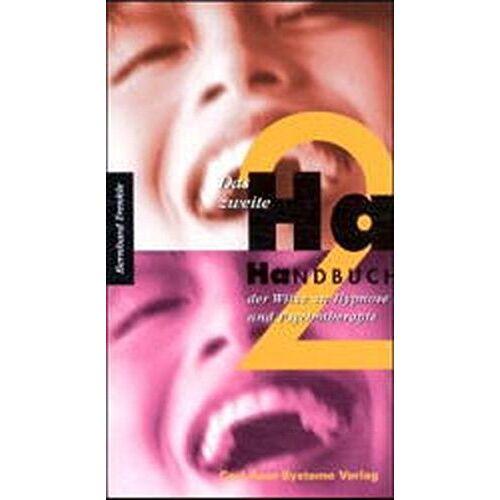 Bernhard Trenkle - Das zweite Ha-Handbuch der Witze zu Hypnose und Psychotherapie - Preis vom 22.10.2020 04:52:23 h