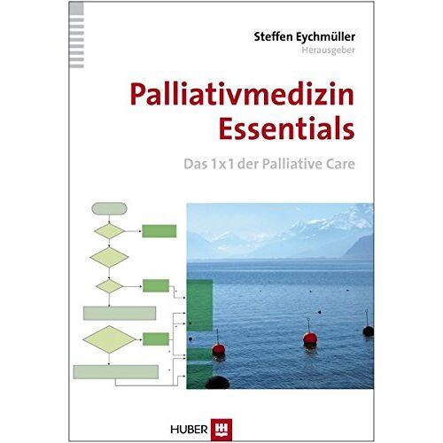 Eychmüller, Dr. Steffen - Palliativmedizin Essentials: Das 1x1 der Palliative Care für die Kitteltasche - Preis vom 14.05.2021 04:51:20 h