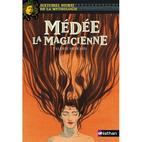 Valérie Sigward - Médée la Magicienne - Preis vom 26.02.2021 06:01:53 h