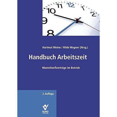 Hartmut Meine - Handbuch Arbeitszeit - Preis vom 28.02.2021 06:03:40 h