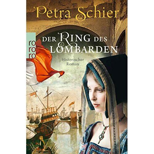 Petra Schier - Der Ring des Lombarden (Die Lombarden-Reihe, Band 2) - Preis vom 08.05.2021 04:52:27 h
