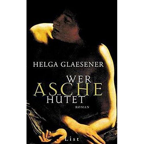 Helga Glaesener - Wer Asche hütet - Preis vom 06.05.2021 04:54:26 h
