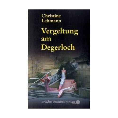 Christine Lehmann - Vergeltung am Degerloch: Der erste Lisa Nerz-Krimi - Preis vom 23.02.2021 06:05:19 h