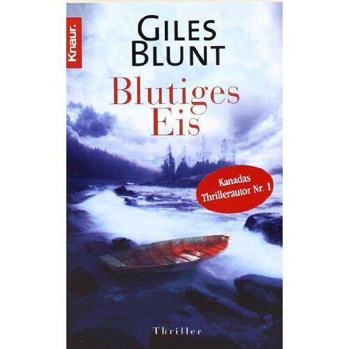 Giles Blunt - Blutiges Eis - Preis vom 23.02.2021 06:05:19 h