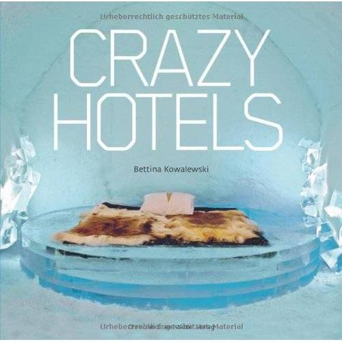 Bettina Kowalewski - Crazy Hotels - Preis vom 25.02.2021 06:08:03 h