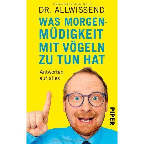 Doktor Allwissend - Was Morgenmüdigkeit mit Vögeln zu tun hat: Antworten auf alles von Doktor Allwissend - Preis vom 01.11.2020 05:55:11 h
