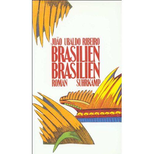 Ribeiro, Joao Ubaldo - Brasilien, Brasilien: Roman - Preis vom 20.10.2020 04:55:35 h