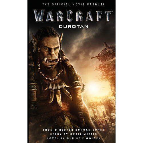 Christie Golden - Warcraft: Durotan: The Official Movie Prequel (Warcraft Movie) - Preis vom 03.05.2021 04:57:00 h