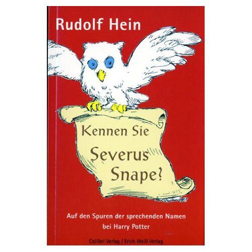 Rudolf Hein - Kennen Sie Severus Snape? - Preis vom 13.05.2021 04:51:36 h