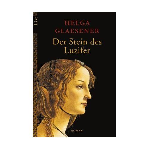 Helga Glaesener - Der Stein des Luzifer: Roman (Die Thannhäuser-Trilogie) - Preis vom 22.01.2021 05:57:24 h