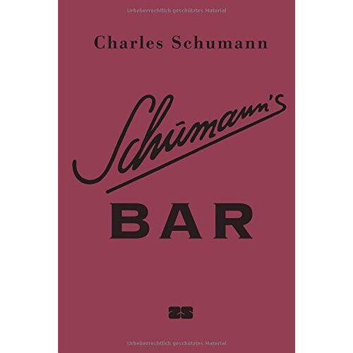 Charles Schumann - Schumann's Bar - Preis vom 20.10.2020 04:55:35 h