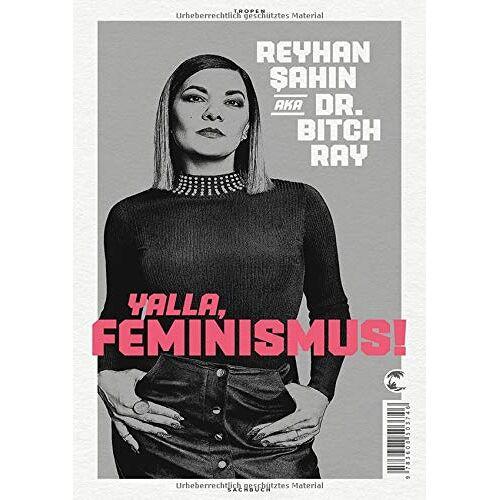 Reyhan Sahin - Yalla, Feminismus! - Preis vom 20.01.2020 06:03:46 h