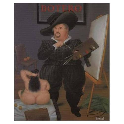 Fernando Botero - Fernando Botero. Bilder. Zeichnungen. Skulpturen - Preis vom 21.04.2021 04:48:01 h