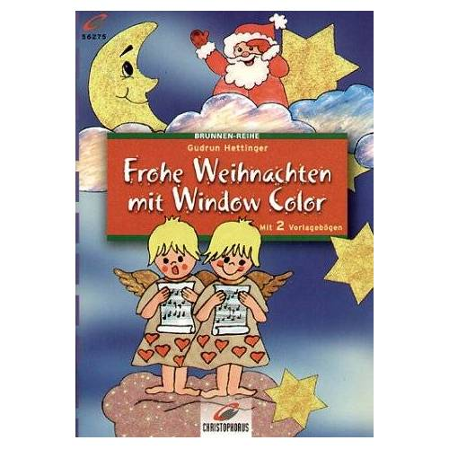 Gudrun Hettinger - Brunnen-Reihe, Frohe Weihnachten mit Window Color - Preis vom 18.04.2021 04:52:10 h