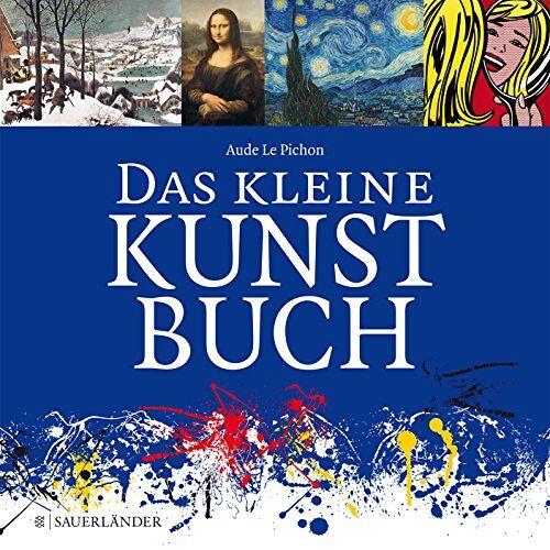 Aude Le Pichon - Das kleine Kunstbuch - Preis vom 19.01.2020 06:04:52 h
