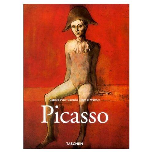 Carsten-Peter Warncke, Ingo F. Walther - Picasso 1881 - 1973. - Preis vom 04.09.2020 04:54:27 h