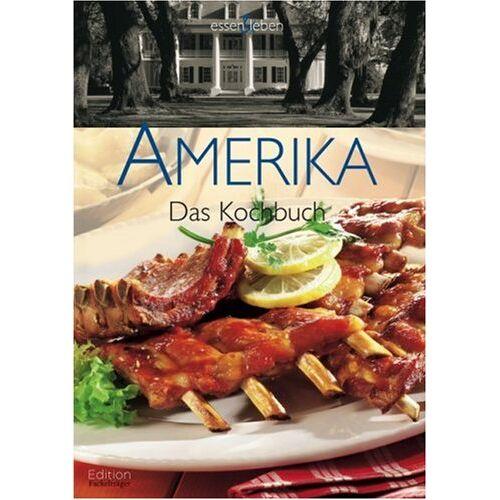 Sylvia Winnewisser - Amerika: Das Kochbuch - Preis vom 18.01.2021 06:04:29 h