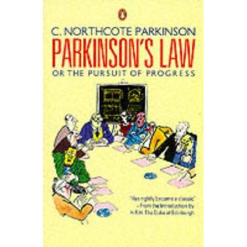 Parkinson, C. Northcote - Parkinson's Law or the Pursuit of Progress (Business Library) - Preis vom 03.05.2021 04:57:00 h