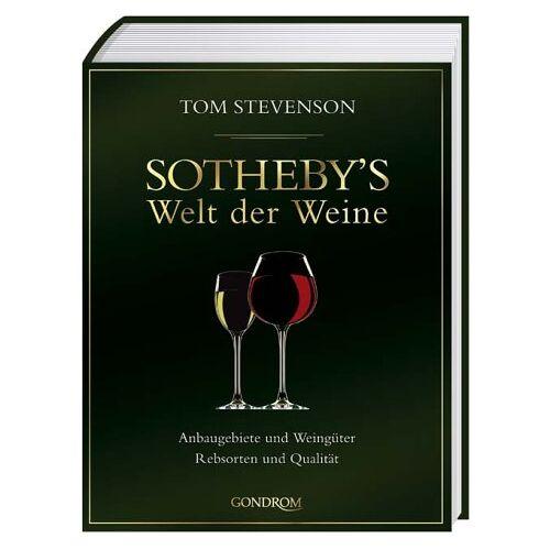 Tom Stevenson - Sotheby's Welt der Weine. Anbaugebiete und Weingüter. Rebsorten und Qualitäten - Preis vom 16.04.2021 04:54:32 h