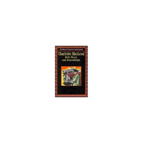 Charlotte MacLeod - Rolls Royce und Bienenstiche - Preis vom 20.10.2020 04:55:35 h