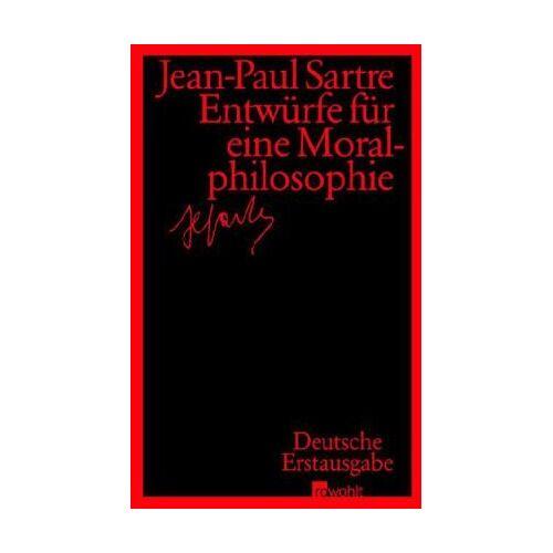 Jean-Paul Sartre - Entwürfe für eine Moralphilosophie - Preis vom 03.04.2020 04:57:06 h