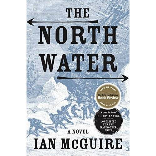 Ian McGuire - The North Water - Preis vom 23.01.2020 06:02:57 h