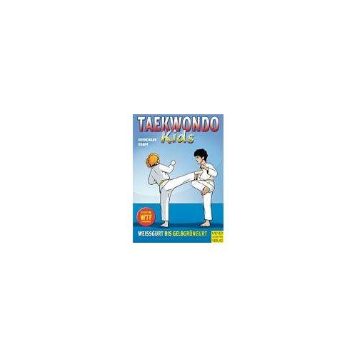 Volker Dornemann - Taekwondo - Kids, Bd. 1. Weißgurt bis Gelbgrüngurt - Preis vom 06.05.2021 04:54:26 h
