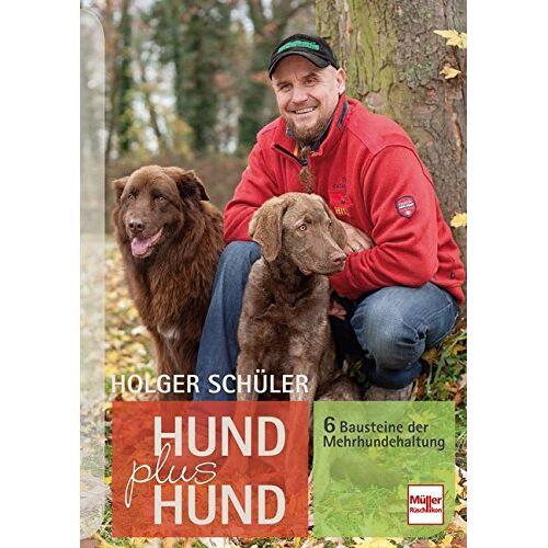 Holger Schüler - Hund plus Hund: 6 Bausteine der Mehrhundehaltung - Preis vom 22.08.2019 05:55:06 h