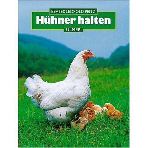 Beate Peitz - Hühner halten - Preis vom 18.04.2021 04:52:10 h