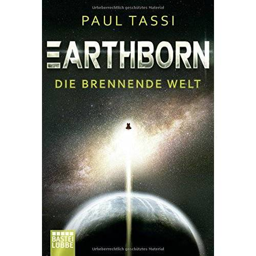 Paul Tassi - Earthborn: Die brennende Welt: Roman (Earthborn-Chroniken, Band 1) - Preis vom 05.09.2020 04:49:05 h
