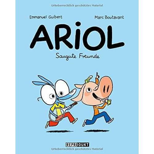 Emmanuel Guibert - Ariol - Saugute Freunde - Preis vom 24.02.2021 06:00:20 h