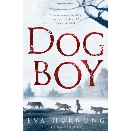 Eva Hornung - Dog Boy - Preis vom 09.04.2021 04:50:04 h