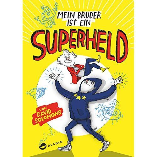 David Solomons - Mein Bruder ist ein Superheld - Preis vom 15.04.2021 04:51:42 h