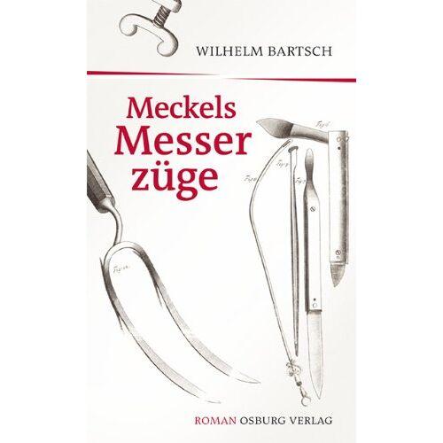 Wilhelm Bartsch - Meckels Messerzüge - Preis vom 13.04.2021 04:49:48 h
