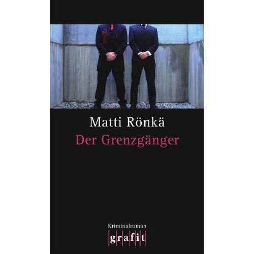 Matti Rönkä - Der Grenzgänger - Preis vom 16.04.2021 04:54:32 h