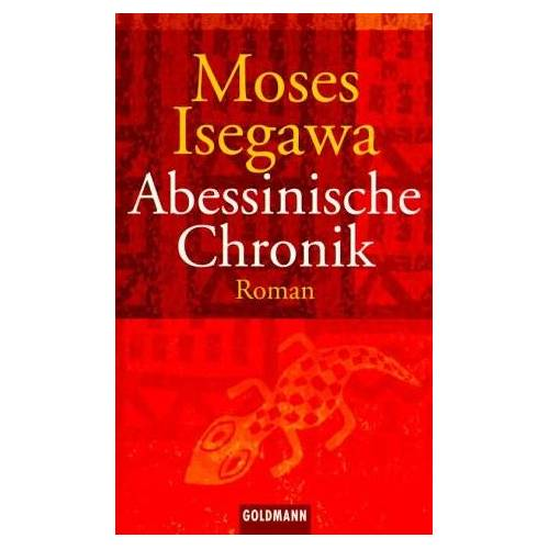 Moses Isegawa - Abessinische Chronik - Preis vom 19.10.2020 04:51:53 h