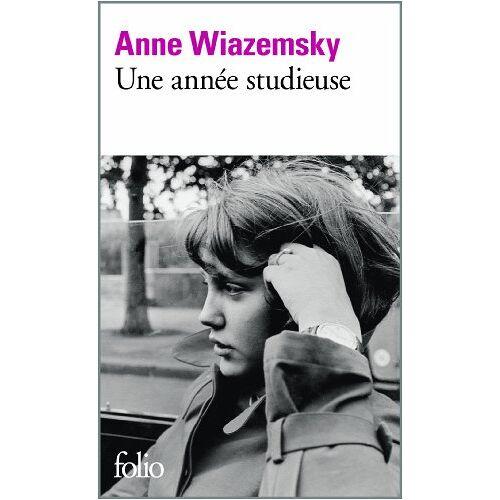 Anne Wiazemsky - Une année studieuse - Preis vom 08.05.2021 04:52:27 h