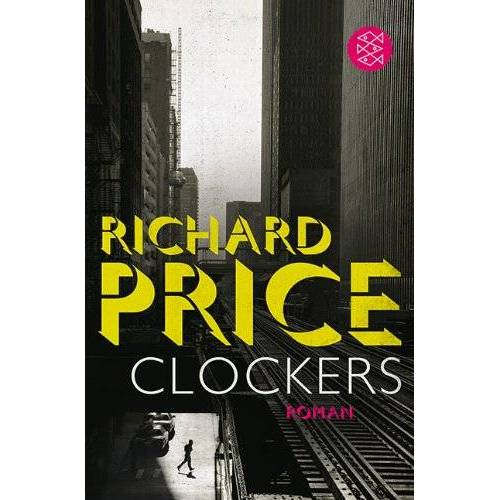 Richard Price - Clockers: Roman - Preis vom 15.04.2021 04:51:42 h