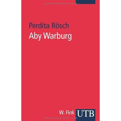 Perdita Rösch - Aby Warburg - Preis vom 20.10.2020 04:55:35 h