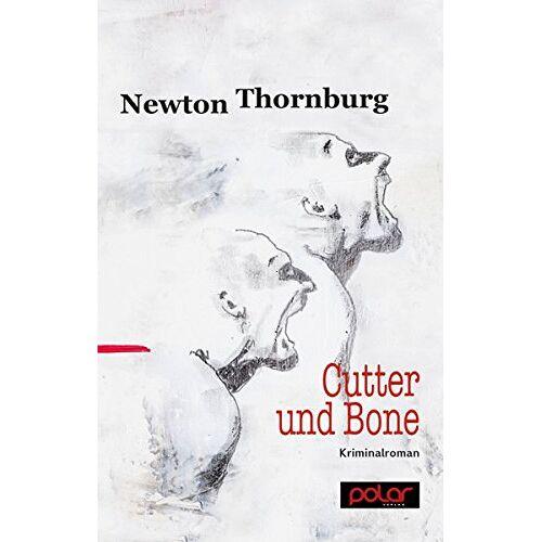 Newton Thornburg - Cutter und Bone - Preis vom 27.02.2021 06:04:24 h