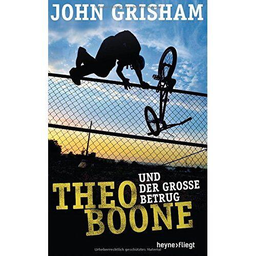 John Grisham - Theo Boone und der große Betrug (Jugendbücher - Theo Boone, Band 6) - Preis vom 13.11.2019 05:57:01 h