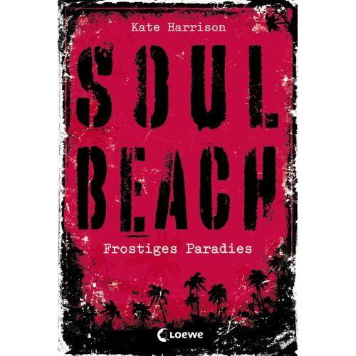 Kate Harrison - Soul Beach 01. Frostiges Paradies - Preis vom 14.05.2021 04:51:20 h