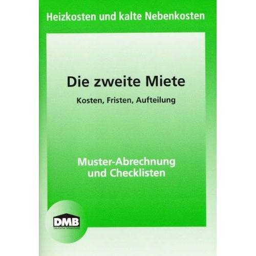 Deutscher Mieterbund - Die Zweite Miete: Heizkosten und kalte Nebenkosten - Preis vom 17.01.2021 06:05:38 h