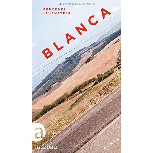 Mercedes Lauenstein - Blanca: Roman - Preis vom 20.10.2020 04:55:35 h