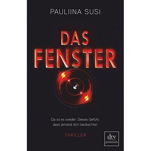 Pauliina Susi - Das Fenster: Thriller - Preis vom 07.03.2021 06:00:26 h