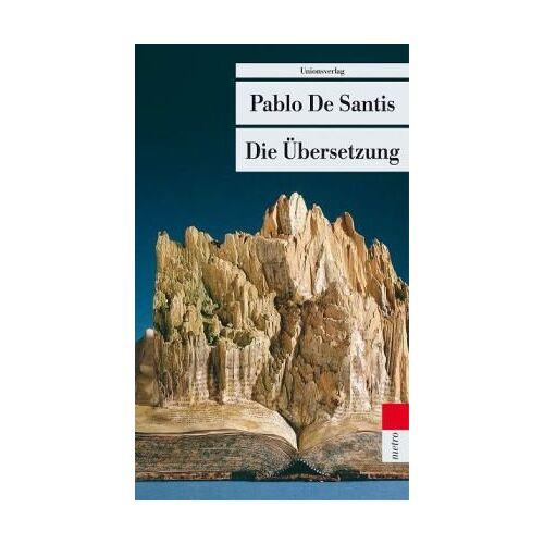 Pablo DeSantis - Die Übersetzung - Preis vom 18.04.2021 04:52:10 h