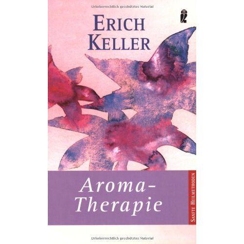Erich Keller - Aroma-Therapie - Preis vom 01.03.2021 06:00:22 h