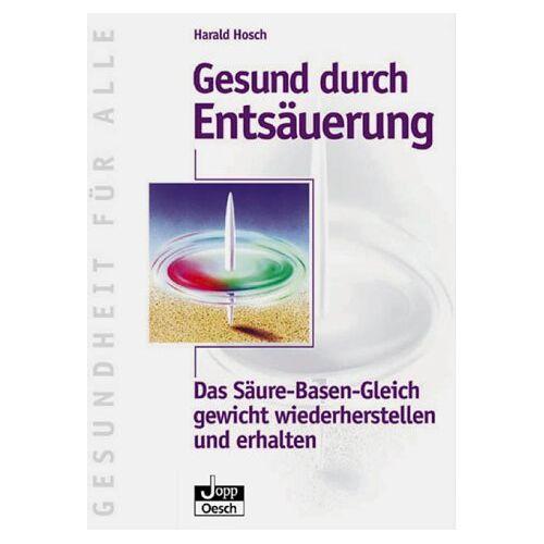Harald Hosch - Gesund durch Entsäuerung - Preis vom 20.10.2020 04:55:35 h