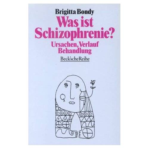 Brigitta Bondy - Was ist Schizophrenie? - Preis vom 28.10.2020 05:53:24 h