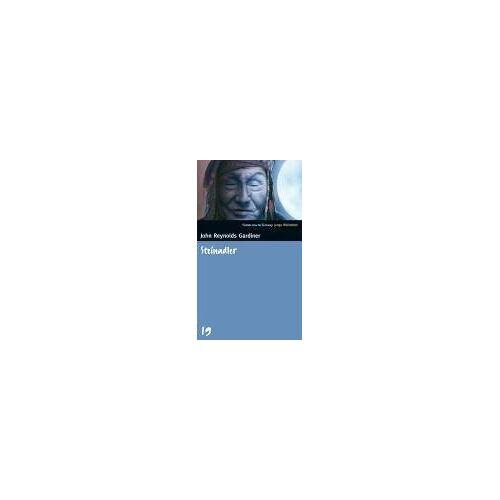 Gardiner, John Reynolds - Steinadler. SZ Junge Bibliothek Band 19 - Preis vom 09.05.2021 04:52:39 h